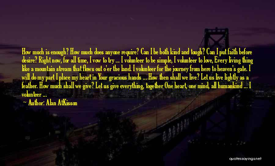 Right Place Right Time Love Quotes By Alan AtKisson
