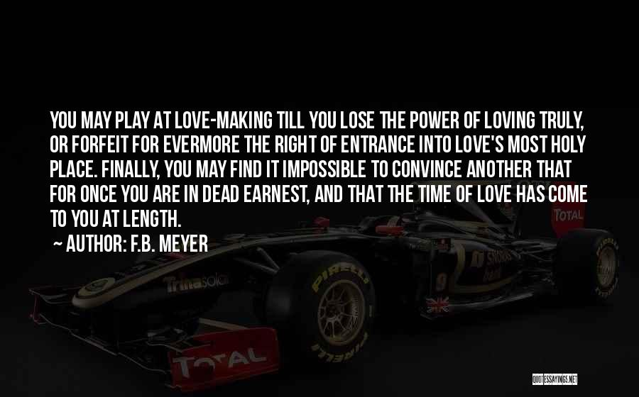 Right Place Right Time Love Quotes By F.B. Meyer