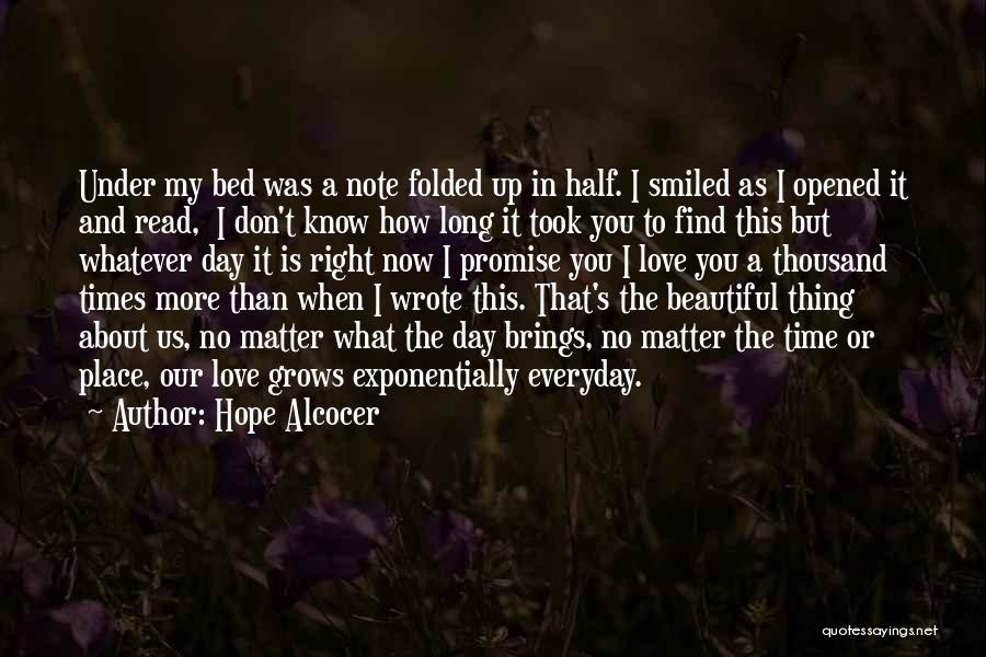 Right Place Right Time Love Quotes By Hope Alcocer