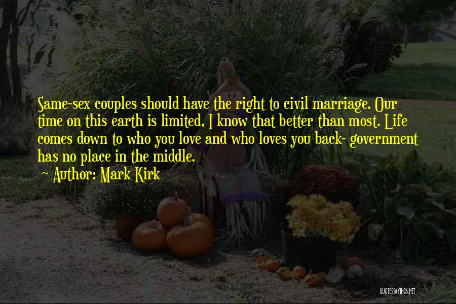 Right Place Right Time Love Quotes By Mark Kirk