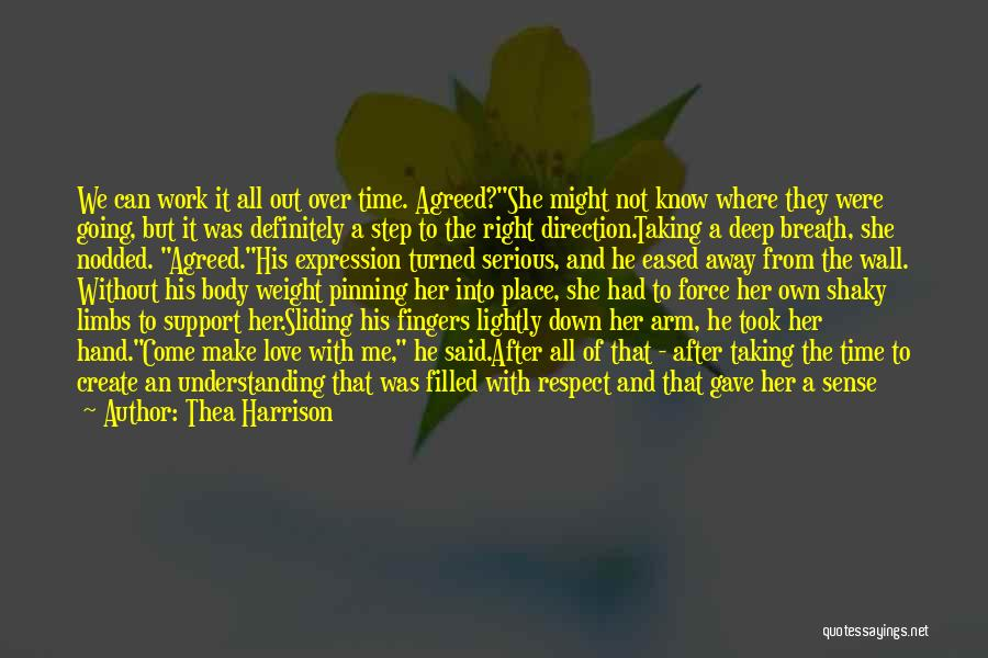 Right Place Right Time Love Quotes By Thea Harrison