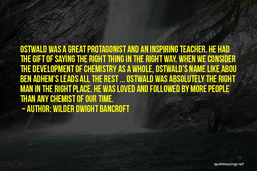 Right Place Right Time Love Quotes By Wilder Dwight Bancroft