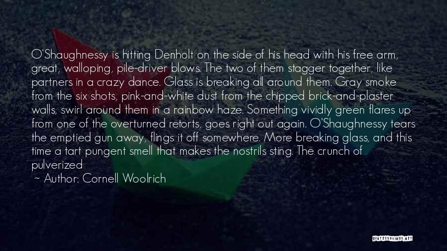 Right Side Quotes By Cornell Woolrich