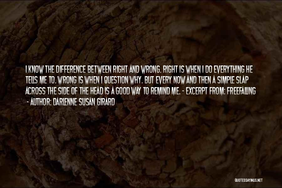 Right Side Quotes By Darlenne Susan Girard