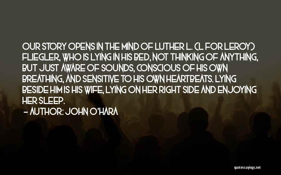 Right Side Quotes By John O'Hara