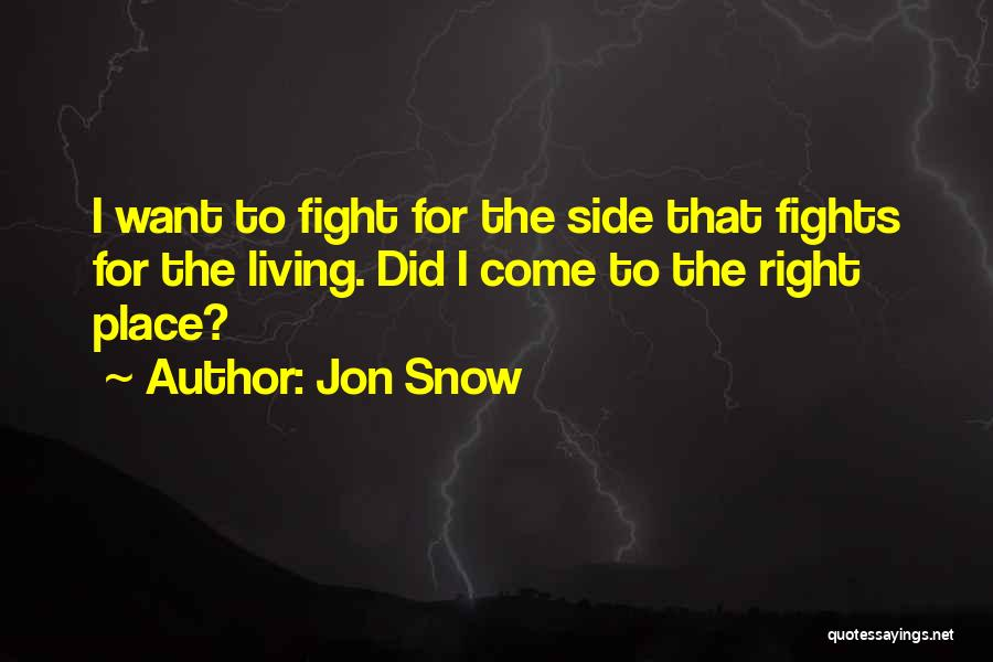 Right Side Quotes By Jon Snow