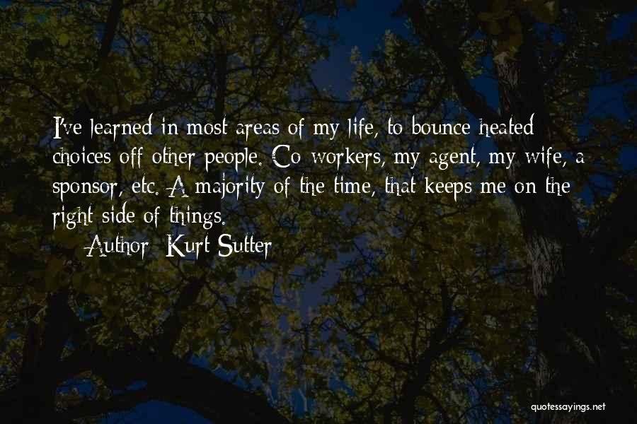 Right Side Quotes By Kurt Sutter