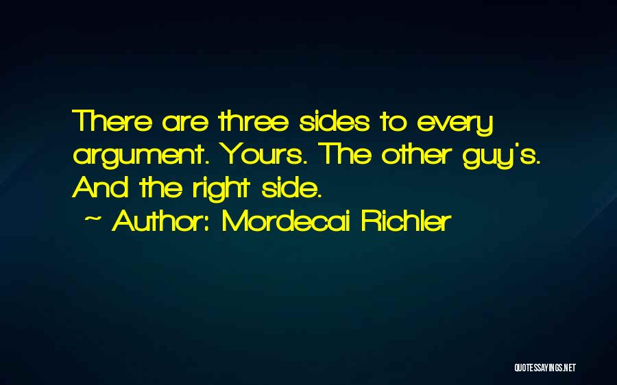 Right Side Quotes By Mordecai Richler