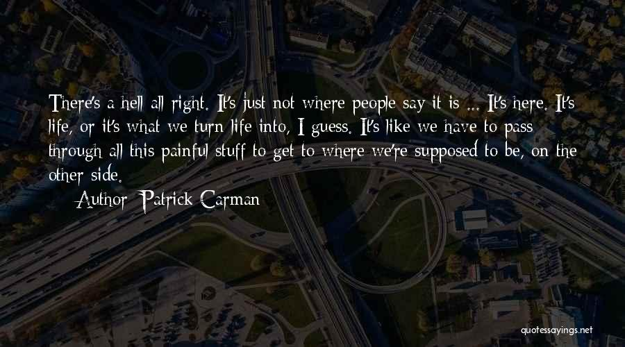 Right Side Quotes By Patrick Carman