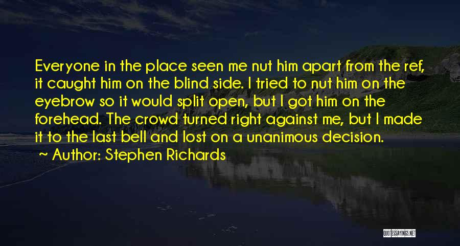 Right Side Quotes By Stephen Richards