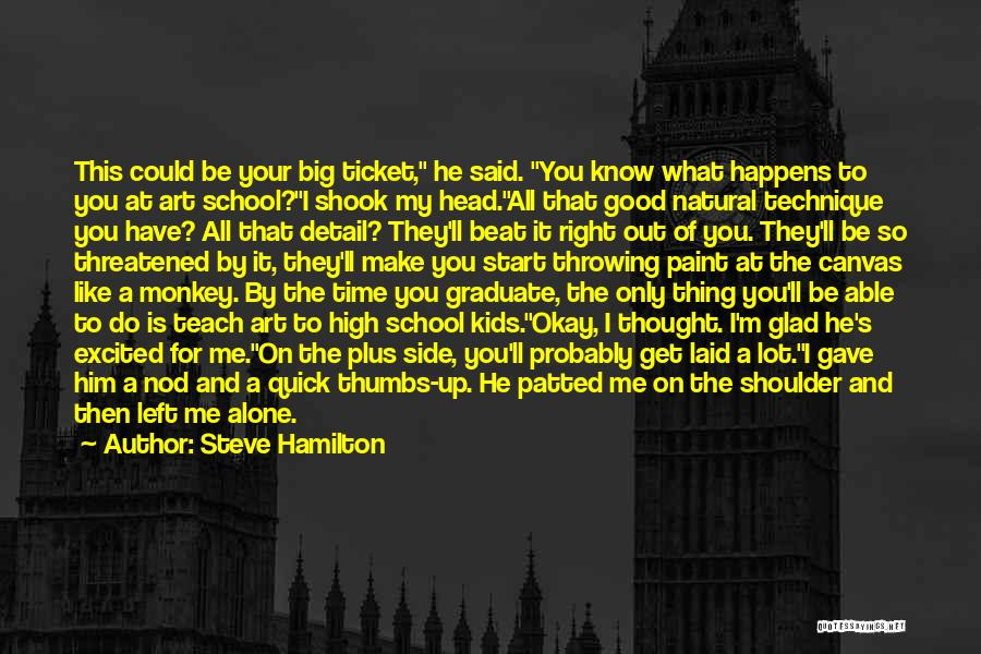 Right Side Quotes By Steve Hamilton