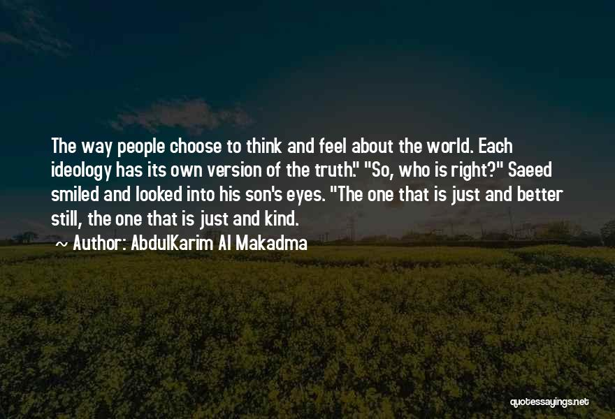 Right To Choose Quotes By AbdulKarim Al Makadma