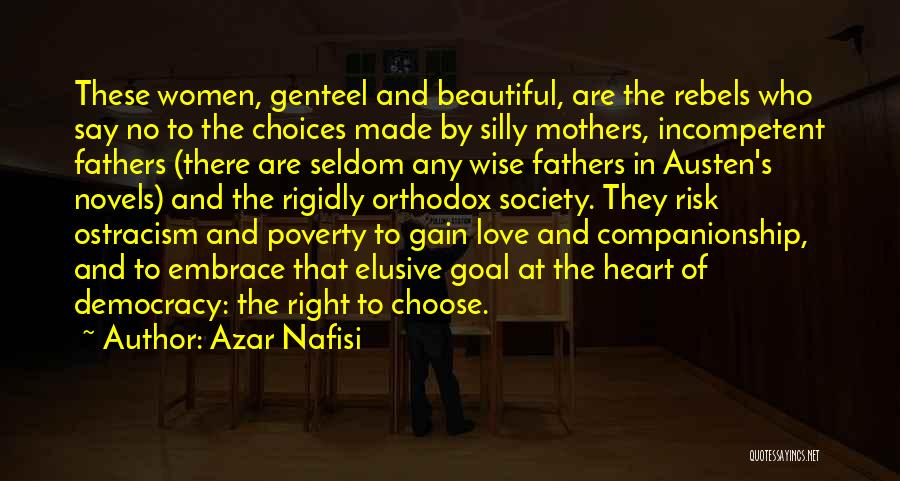 Right To Choose Quotes By Azar Nafisi