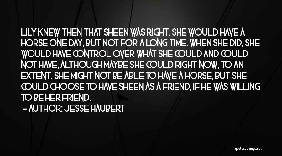 Right To Choose Quotes By Jesse Haubert