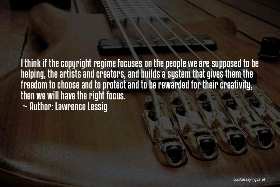 Right To Choose Quotes By Lawrence Lessig