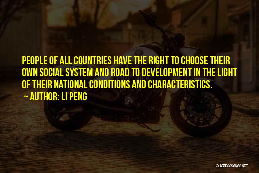 Right To Choose Quotes By Li Peng
