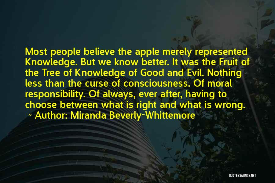 Right To Choose Quotes By Miranda Beverly-Whittemore