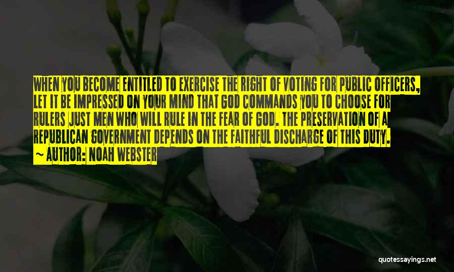 Right To Choose Quotes By Noah Webster