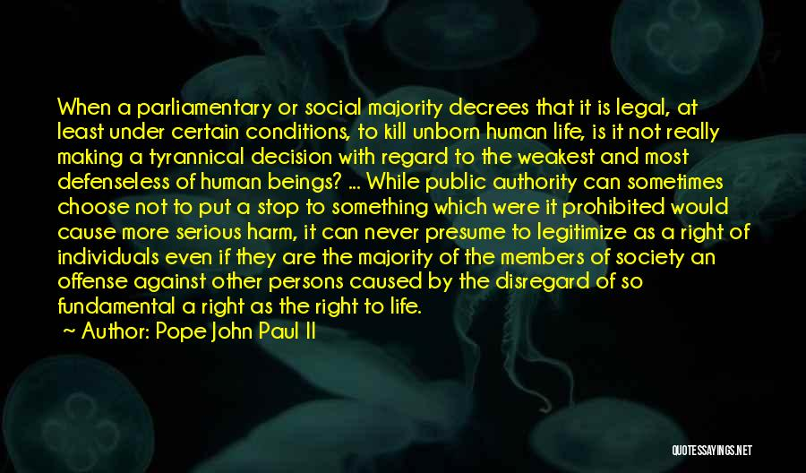 Right To Choose Quotes By Pope John Paul II