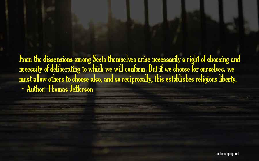 Right To Choose Quotes By Thomas Jefferson