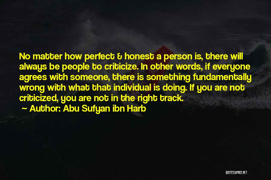 Right Track Quotes By Abu Sufyan Ibn Harb