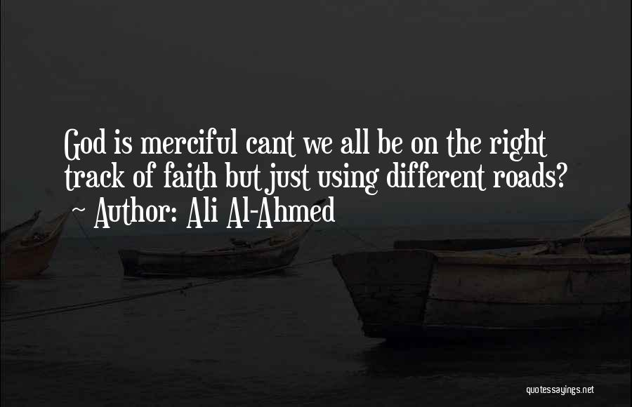 Right Track Quotes By Ali Al-Ahmed