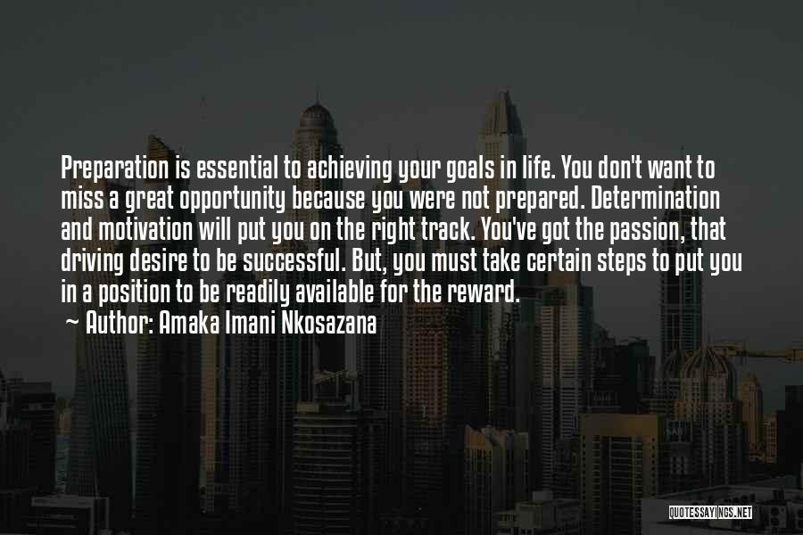 Right Track Quotes By Amaka Imani Nkosazana