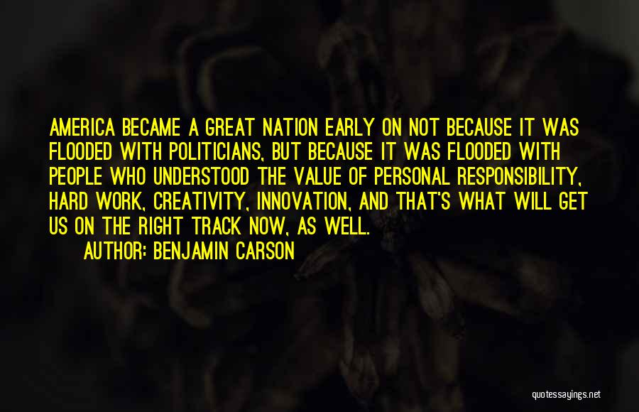 Right Track Quotes By Benjamin Carson