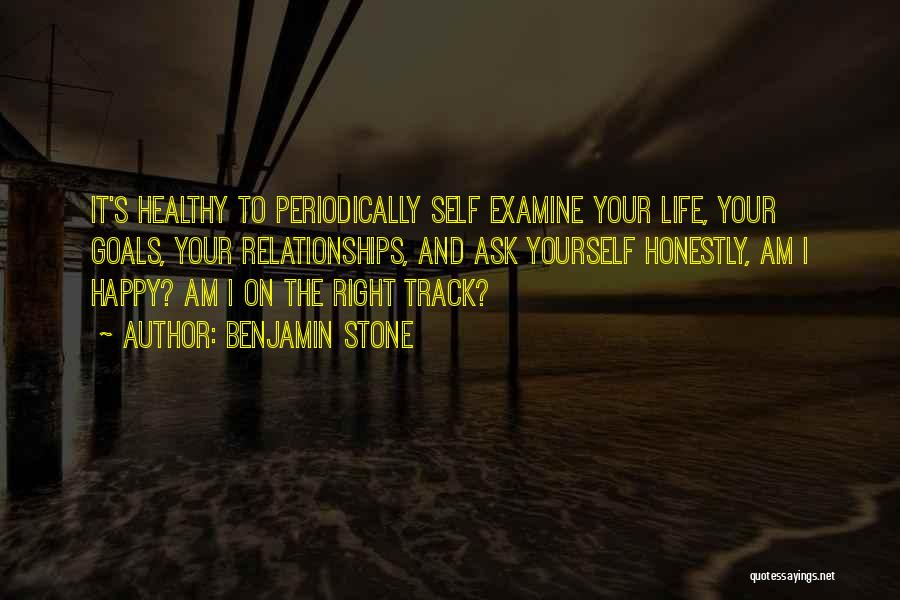 Right Track Quotes By Benjamin Stone