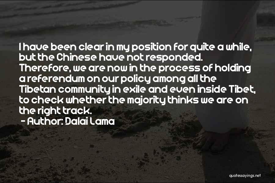 Right Track Quotes By Dalai Lama