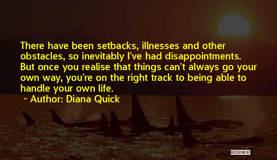 Right Track Quotes By Diana Quick