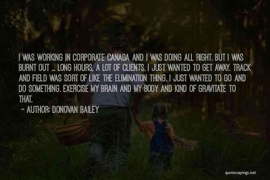 Right Track Quotes By Donovan Bailey