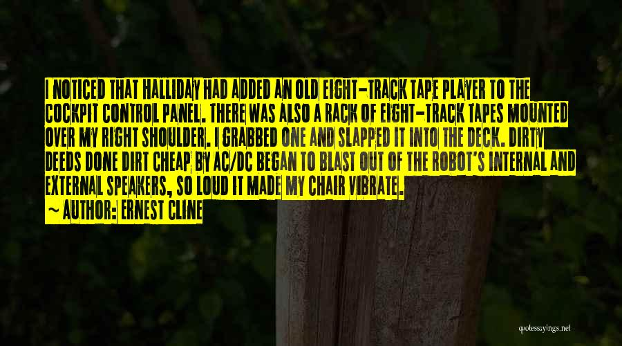 Right Track Quotes By Ernest Cline
