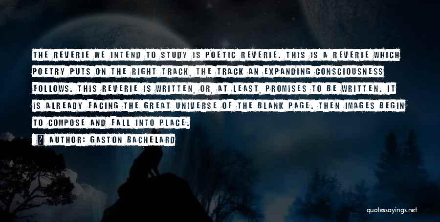 Right Track Quotes By Gaston Bachelard