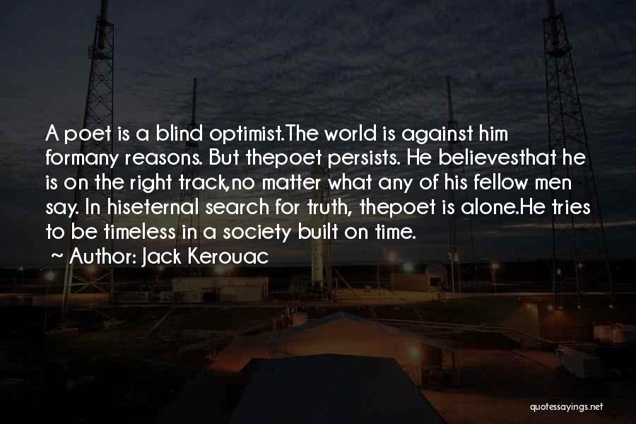 Right Track Quotes By Jack Kerouac