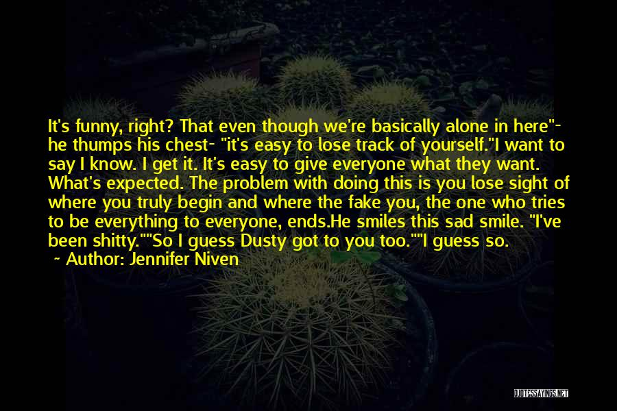 Right Track Quotes By Jennifer Niven
