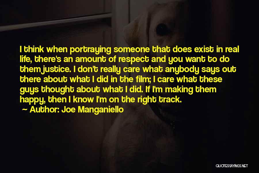 Right Track Quotes By Joe Manganiello
