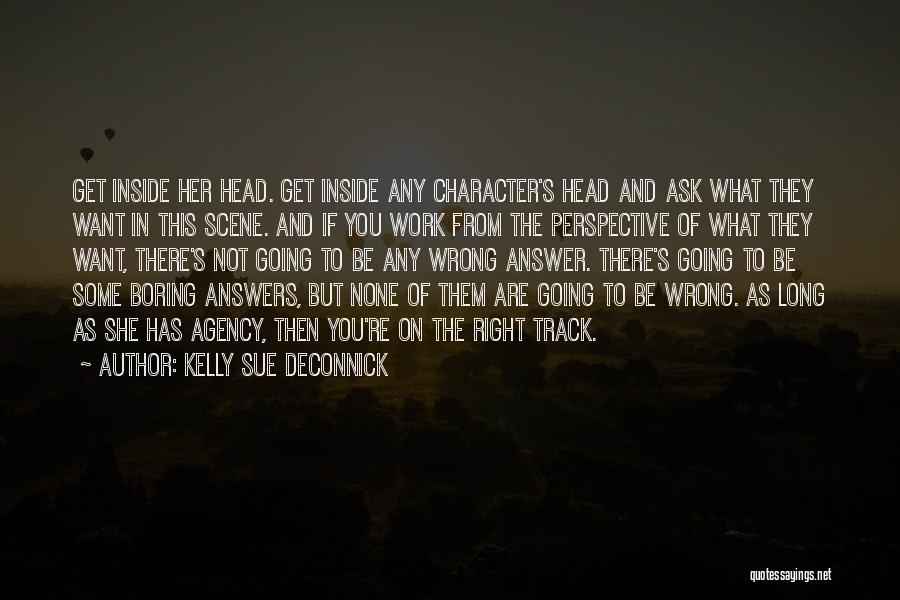 Right Track Quotes By Kelly Sue DeConnick
