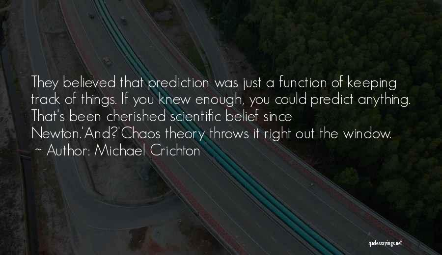 Right Track Quotes By Michael Crichton