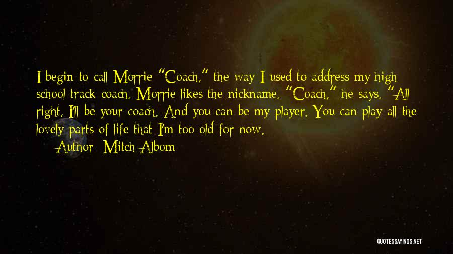 Right Track Quotes By Mitch Albom