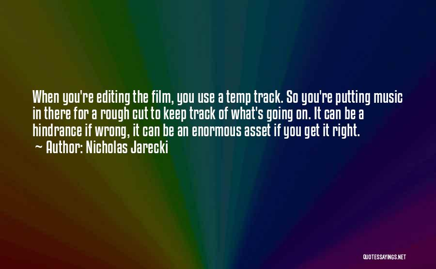 Right Track Quotes By Nicholas Jarecki