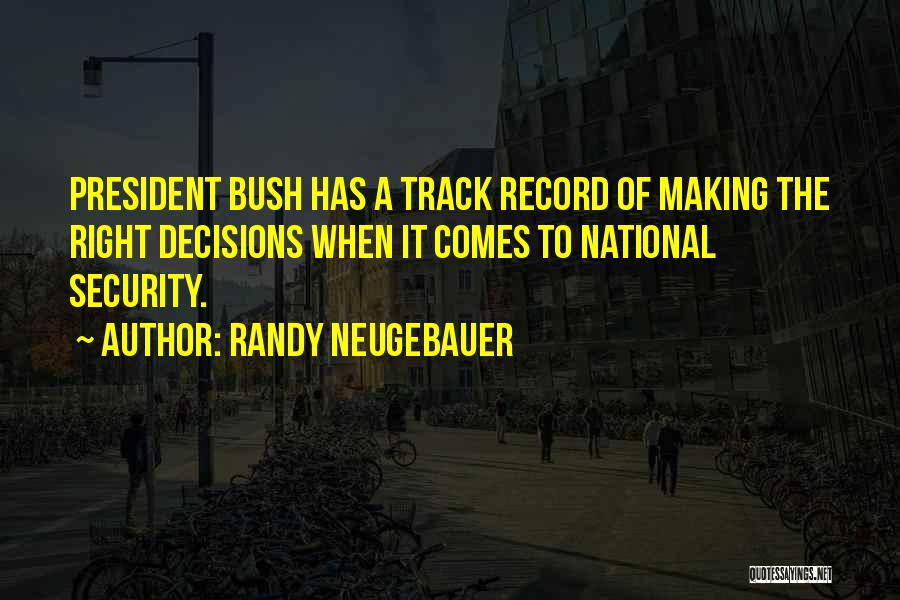 Right Track Quotes By Randy Neugebauer