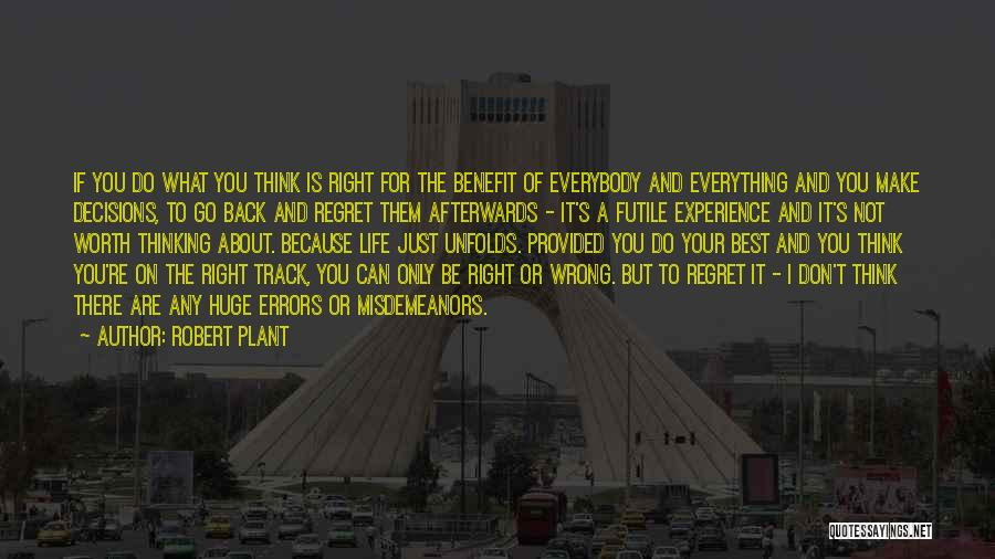 Right Track Quotes By Robert Plant