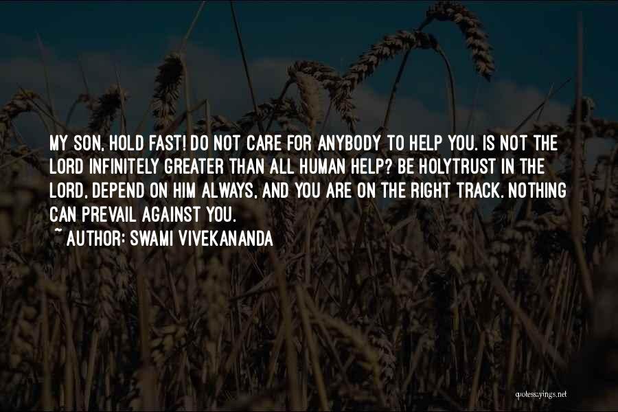 Right Track Quotes By Swami Vivekananda