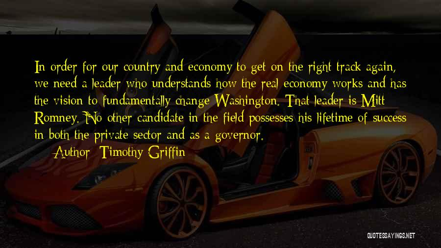 Right Track Quotes By Timothy Griffin