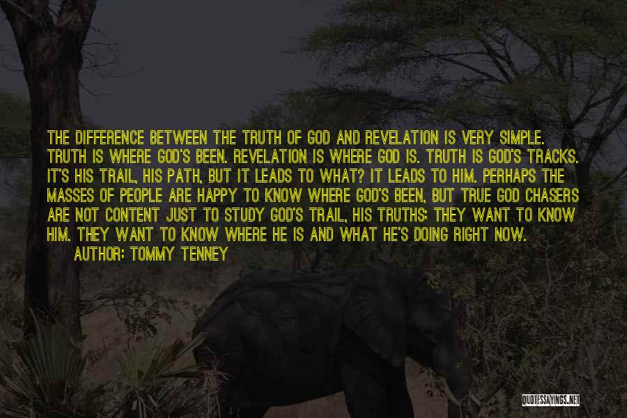 Right Track Quotes By Tommy Tenney