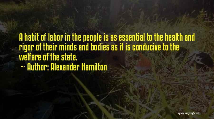 Rigor Quotes By Alexander Hamilton