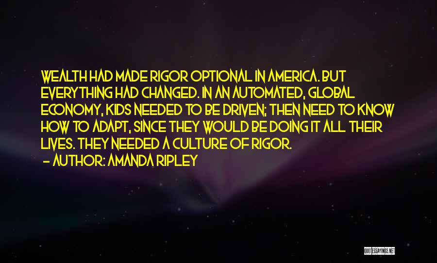 Rigor Quotes By Amanda Ripley