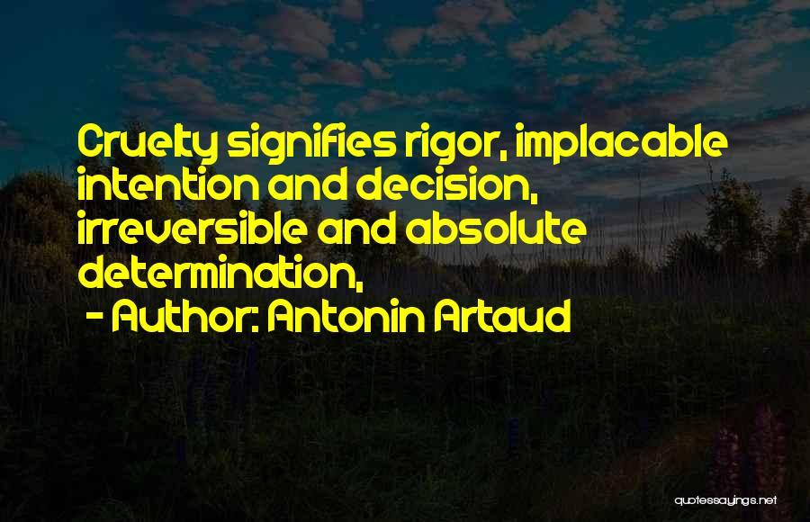 Rigor Quotes By Antonin Artaud