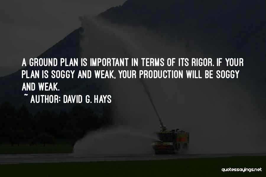Rigor Quotes By David G. Hays